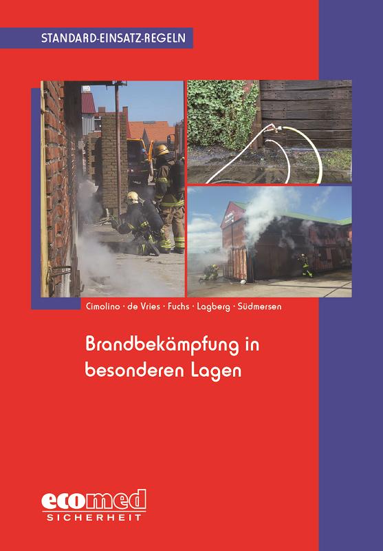 SER-Brandbekämpfung in besonderen Lagen